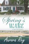 Spring's Wake (Cape End Romance, #3)