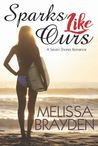 Sparks Like Ours (Seven Shores,