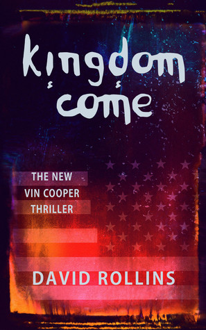 Kingdom Come (Vin Cooper, #7)