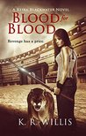 Blood for Blood (A Keira Blackwater Novel Book 2)