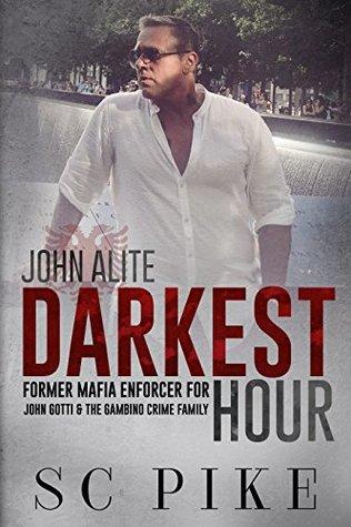 Darkest Hour: John Alite: Former Mafia Enforcer for John Gotti & The Gambino Crime Family