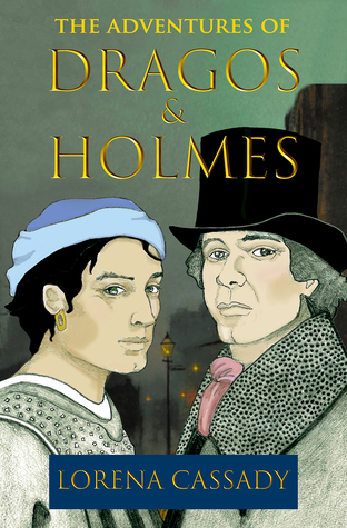The Adventures of Dragos and Holmes: A Late Victorian Romantic Comedy with Serious Overtones