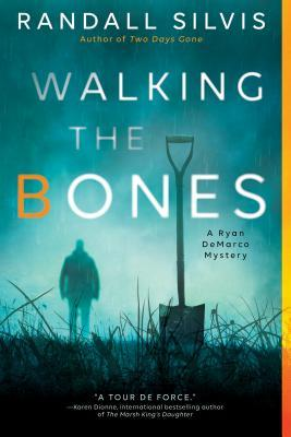 Walking the Bones (Ryan DeMarco Mystery #2)
