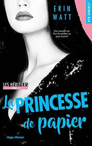 La Princesse de Papier (Les Héritiers, #1)