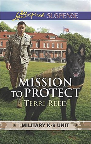 Mission to Protect (Military K-9 Unit #1)