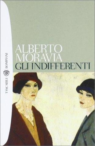 Gli indifferenti by Alberto Moravia