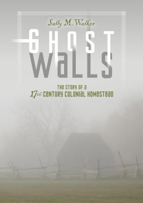 Ghost Walls by Sally M. Walker