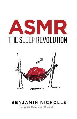 ASMR: The Sleep Revolution