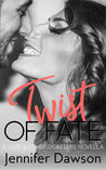 Twist of Fate (Love & Other Disasters, #3)