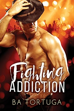 Release Day Review: Fighting Addiction by B.A. Tortuga