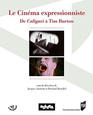 Le cinéma expressionniste: De Caligari à Tim Burton