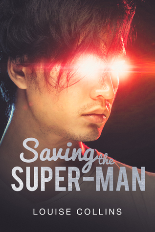 Saving the Super-man (Kazuki & Evan, #1)