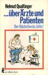 ...über Ärzte und Patienten
