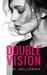 Double Vision by L.M. Halloran