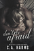 Don't Be Afraid by C.A. Harms