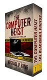 The Travelers Series Books 2 & 3: The Computer Heist and The Blackmail Photos