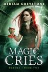Magic Cries (Echoes #2)