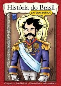 História do Brasil em Quadrinhos - Independência