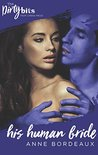 His Human Bride (First Contact, #2)