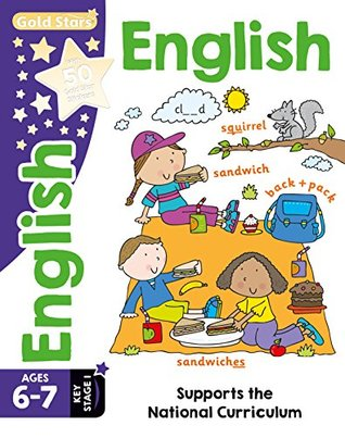 Gold Stars English Ages 6-7 Key Stage 1: Supports the National Curriculum (Workbook)