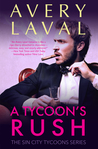 A Tycoon's Rush (Sin City Tycoons #2)