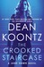 The Crooked Staircase (Jane Hawk, #3) by Dean Koontz