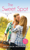 The Sweet Spot by Heather Heyford