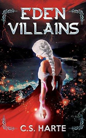 Eden Villains: A Young Adult Epic Fantasy (Eden Factions Book 2)