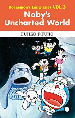 Doraemon's Long Tales VOL.3 Noby's Uncharted World
