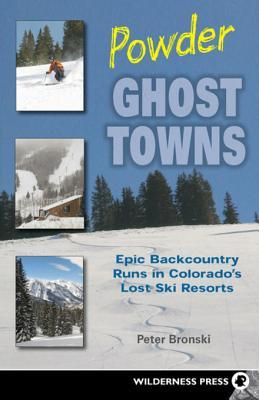 powder-ghost-towns-epic-backcountry-runs-in-colorado-s-lost-ski-resorts-epic-backcountry-runs-in-colorado-s-lost-ski-resorts
