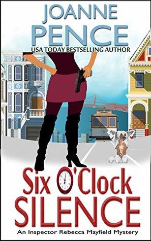 Six O'Clock Silence by Joanne Pence