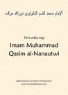 Introducing Imam Muhammad Qasim al-Nanautwi