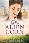 The Alien Corn (The Chalky Sea, #2)