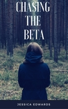 Chasing the Beta (Small Town, #2)