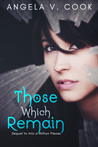 Those Which Remain (Pieces Duology #2)