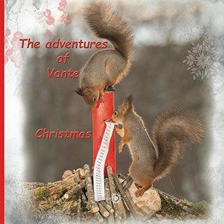 The adventures of Vante: Christmas: Christmas