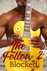 The Follow 2: Blocked (The Follow, #2)