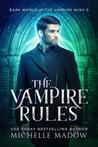 The Vampire Rules (Dark World: The Vampire Wish #0)