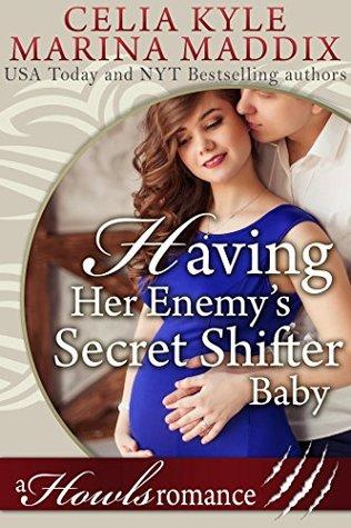 Having Her Enemy's Secret Shifter Baby (Howls Romance)