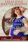 Having Her Enemy's Secret Shifter Baby by Celia Kyle