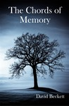 The Chords of Memory by David  Beckett