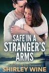Safe in a Stranger's Arms (Katherine Bay Romance #1)