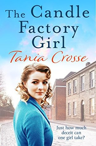The Candle Factory Girl: A gritty story of deceit and betrayal...