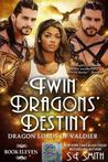 Twin Dragon's Destiny (Dragon Lords of Valdier, #11)