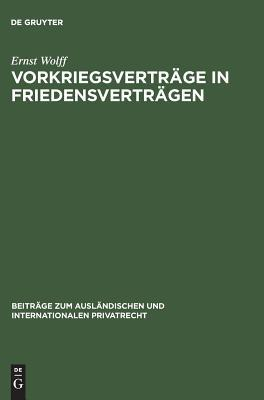 vorkriegsvertrage-in-friedensvertragen