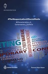 #TheWeaponizationOfSocialMedia: @Characteristics_of_ Contemporary_Conflicts