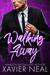 Walking Away by Xavier Neal