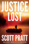 Justice Lost by Scott Pratt