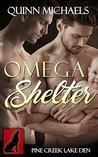 Omega Shelter (Pine Creek Lake Den, #1)