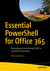 Essential Powershell for Office 365 by Vlad Catrinescu
